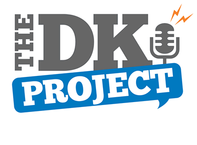 The DK Project Podcast. The Fastest growing comedy podcast.